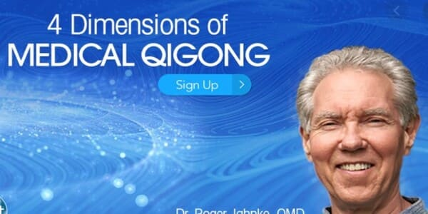 4 Dimensions of Medical Qigong with Roger Jahnke