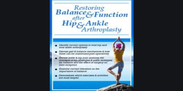 Restoring Balance and Function after Hip and Ankle Arthroplasty - Jason Handschumacher