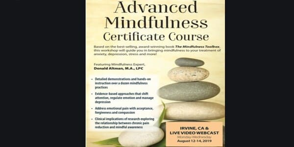3 Day Advanced Mindfulness Certificate Course - Donald Altman