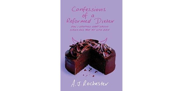 (The Biggest Loser) - Confessions of a Reformed Dieter - AJ Rochester (1)
