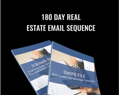 180 Day Real Estate Email Sequence