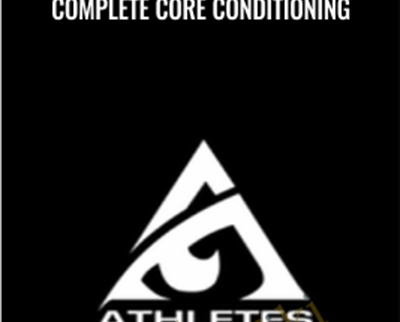 Complete Core Conditioning - Athletes Acceleration