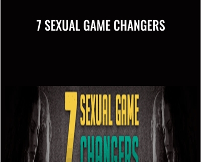 7 Sexual Game Changers - Bobby Rio