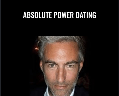 Absolute Power Dating - Brent Smith