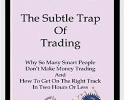 The Subtle Trap of Trading - Brian McAboy