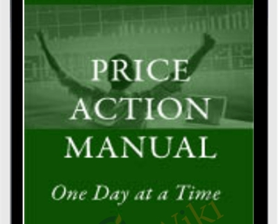 The Price Action Manual, 2nd Ed 2008 - Bryce Gilmore