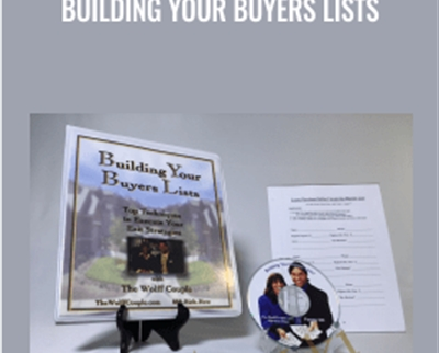 Building Your Buyers Lists – The Wolff Couple