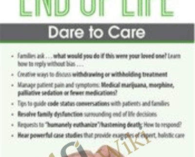 Nearing the End of Life: Dare to Care - Nancy Joyner