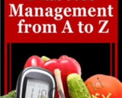 Diabetes Management from A to Z - Marlisa Brown and Sandra L. Kimball