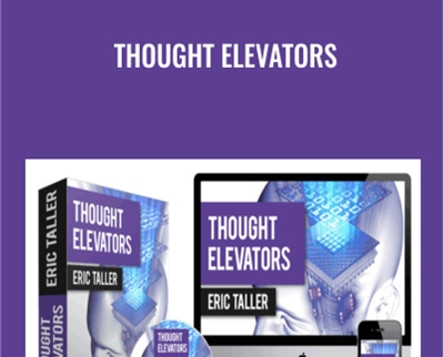 Thought Elevators - Eric Taller