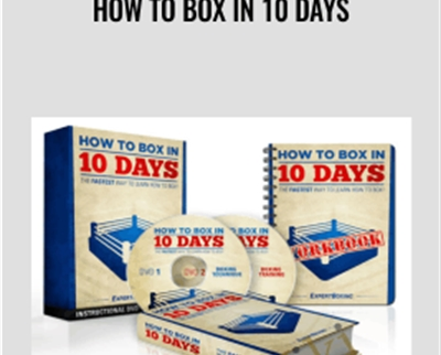 How to Box in 10 Days - Expert Boxing