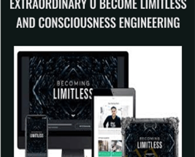 Extraordinary U Become Limitless and Consciousness Engineering