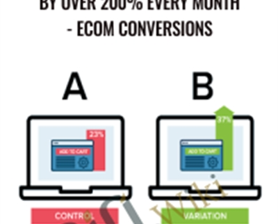 Increase Your eCom Income by Over 200% Every Month - eCom Conversions - Bradley Long