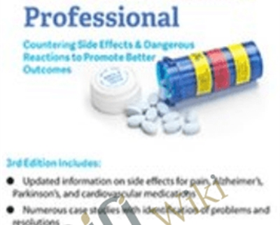 Pharmacology for the Rehabilitation Professional: Countering Side Effects and Dangerous Reactions to Promote Better Outcomes - Chad C. Hensel