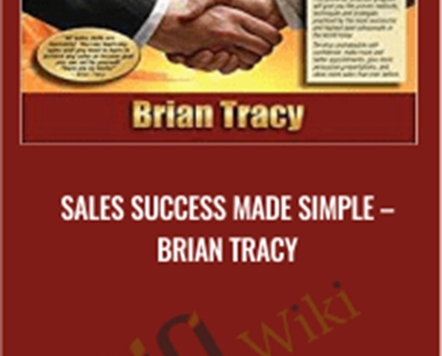 Sales Success Made Simple – Brian Tracy