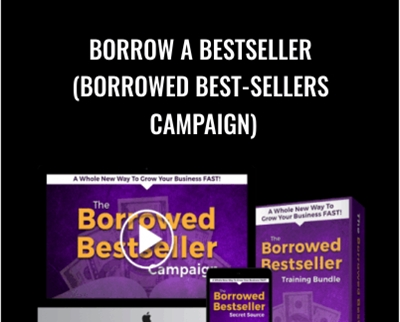 Borrow a Bestseller (Borrowed Best-Sellers Campaign) – Todd Brown