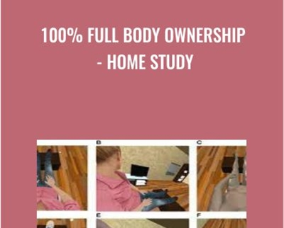100% Full Body Ownership - Home Study