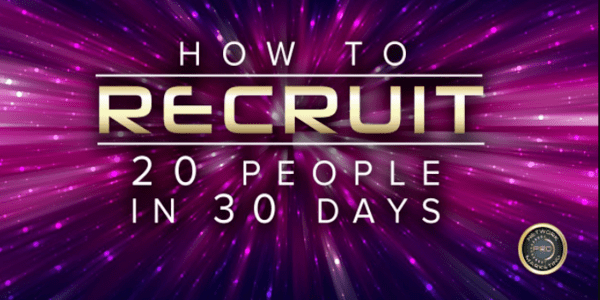 How To Recruit 20 Pepple in 30 Days - Eric Worre
